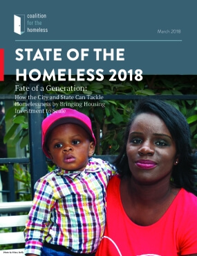 State of the Homeless 2018: Fate of a Generation - How the City and State Can Tackle Homelessness by Bringing Housing Investment to Scale