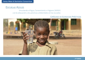 Escualas Azules: Vinculando el Agua, Saneamiento e Higiene (WASH) con la Educación y las Prácticas Ambientales en las Escuelas