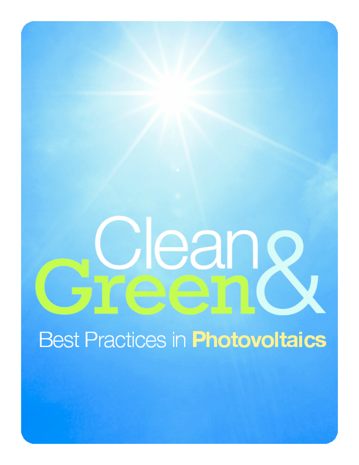 Clean & Green: Best Practices in Photovoltaics