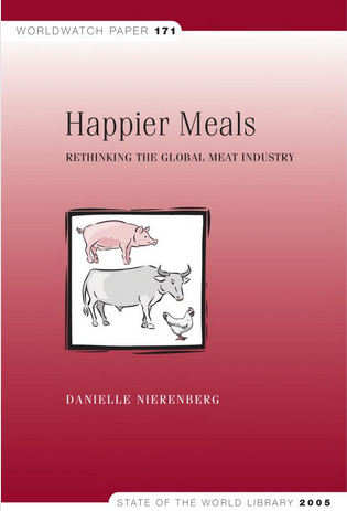 Happier Meals: Rethinking the Global Meat Industry