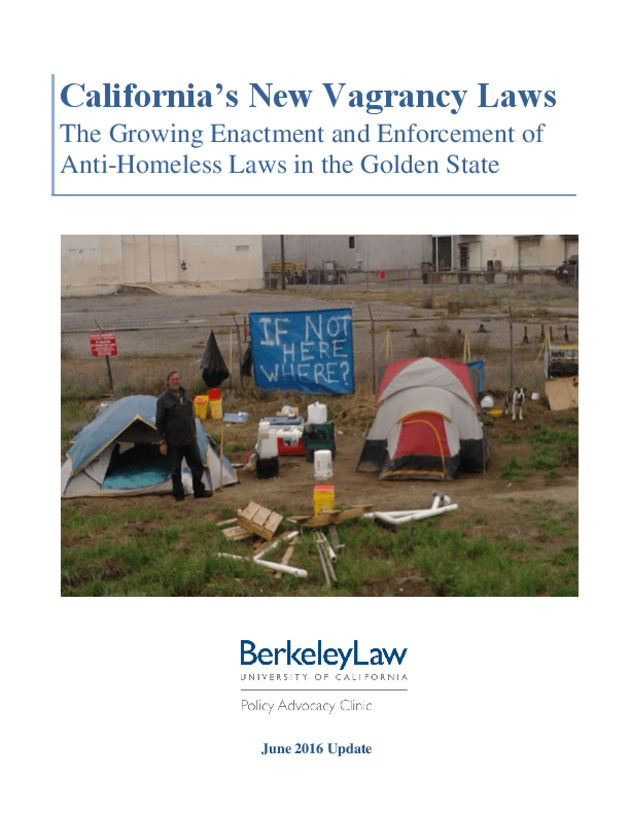 California's New Vagrancy Laws: The Growing Enactment and Enforcement of Anti-Homeless Laws in the Golden State
