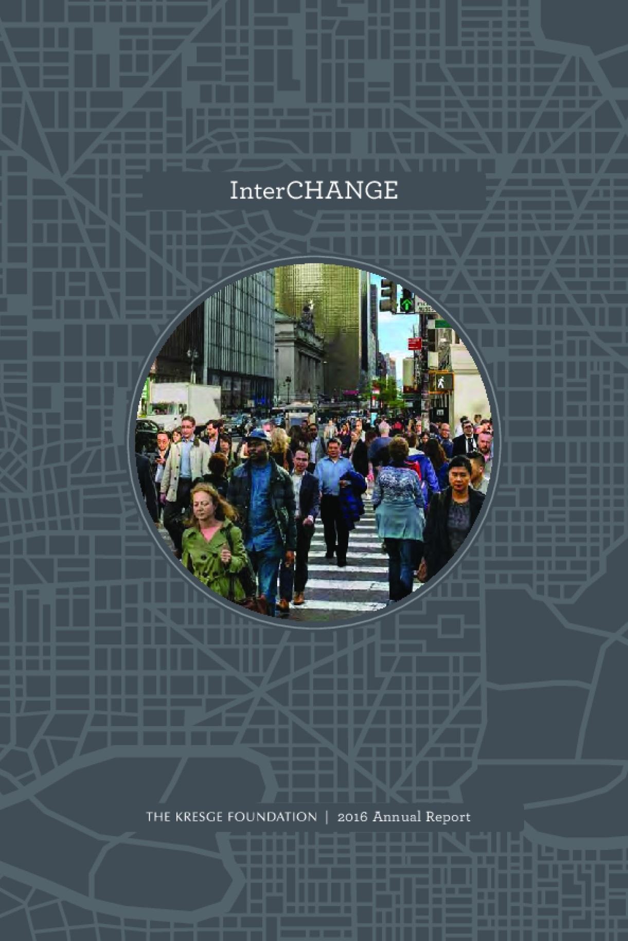 The Kresge Foundation 2016 Annual Report