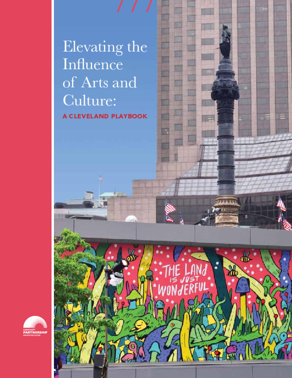 Elevating the Influence of Arts and Culture: A Cleveland Playbook