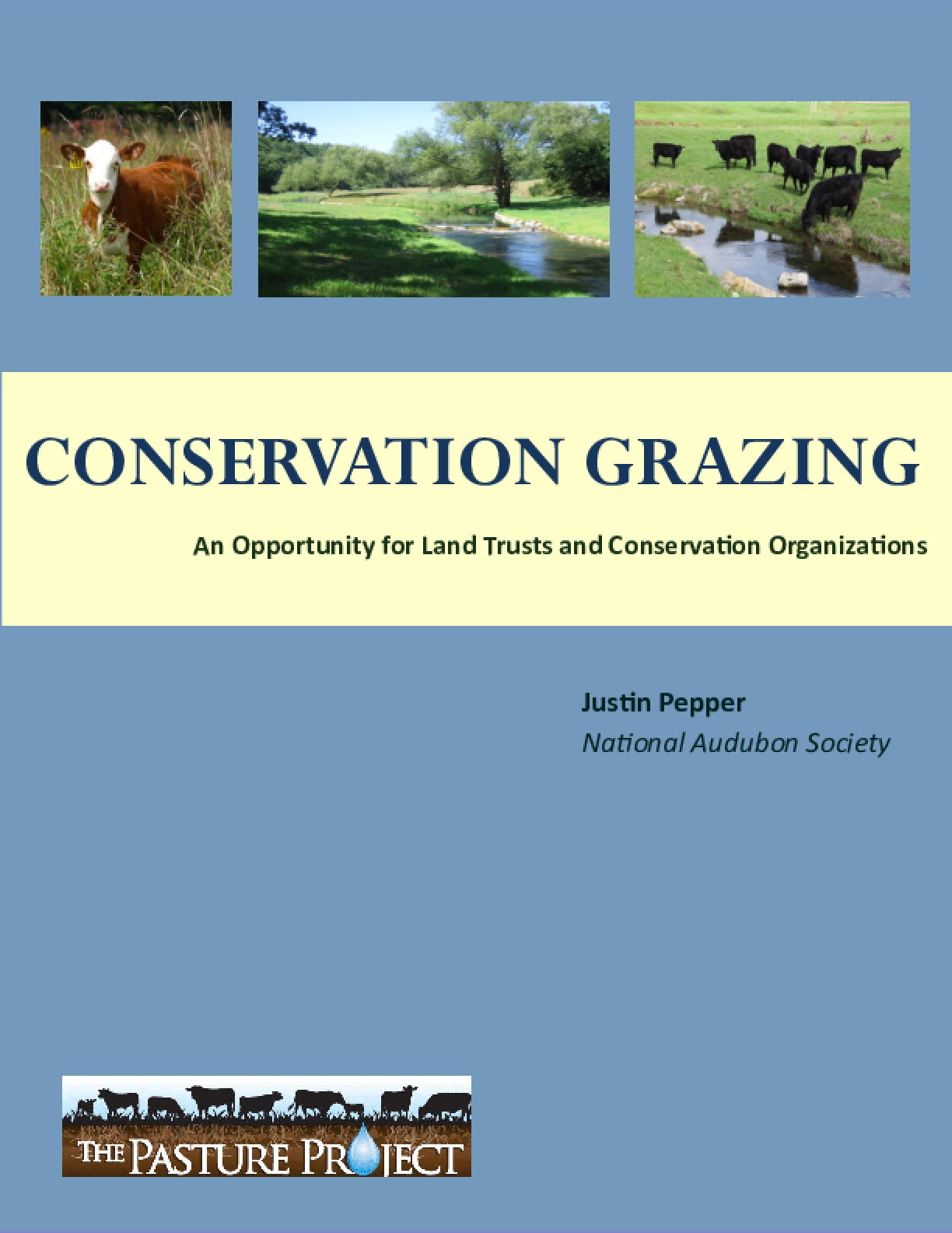 Conservation Grazing: An Opportunity for Land Trusts and Conservation Organizations