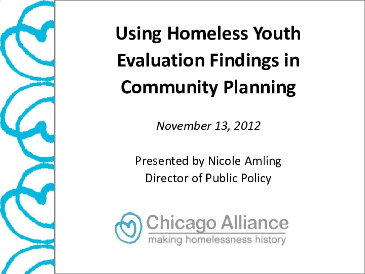 Using Homeless Youth Evaluation Findings in Community Planning