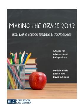 Making the Grade 2019: How Fair is School Funding in Your State?