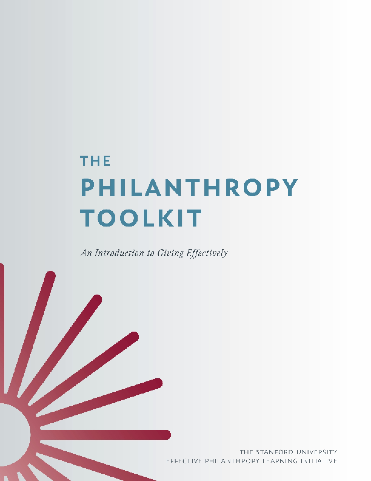The Philanthropy Toolkit: An Introduction to Giving Effectively