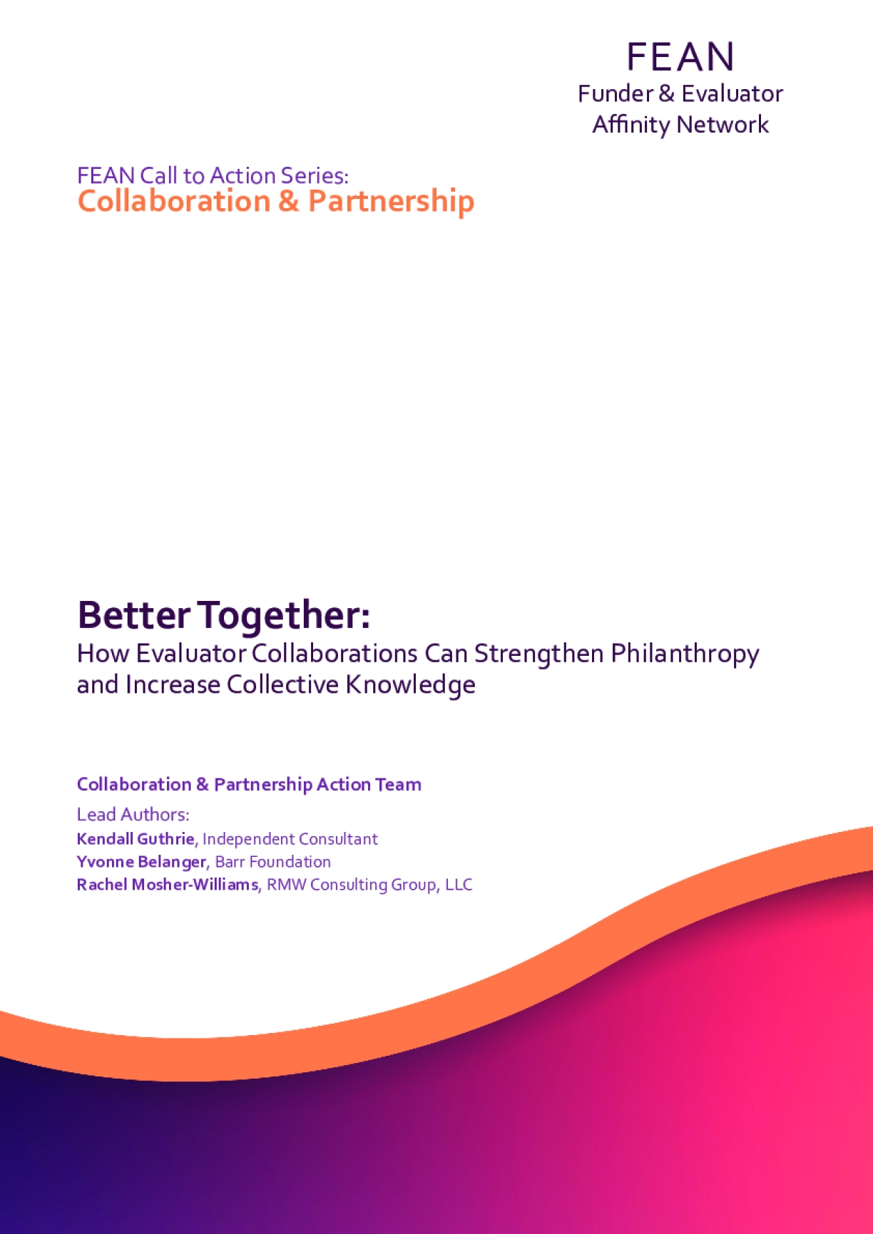 Better Together: How Evaluator Collaborations Can Strengthen Philanthropy and Increase Collective Knowledge