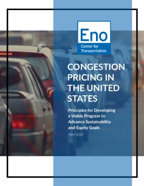 Congestion Pricing in the United States: Principles for Developing a Viable Program to Advance Sustainability and Equity Goals