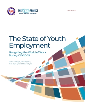 The State of Youth Employment: Navigating the World of Work During COVID-19
