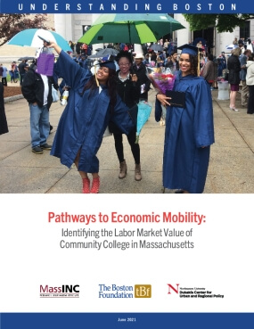 Pathways to Economic Mobility: Identifying the Labor Market Value of Community College in Massachusetts